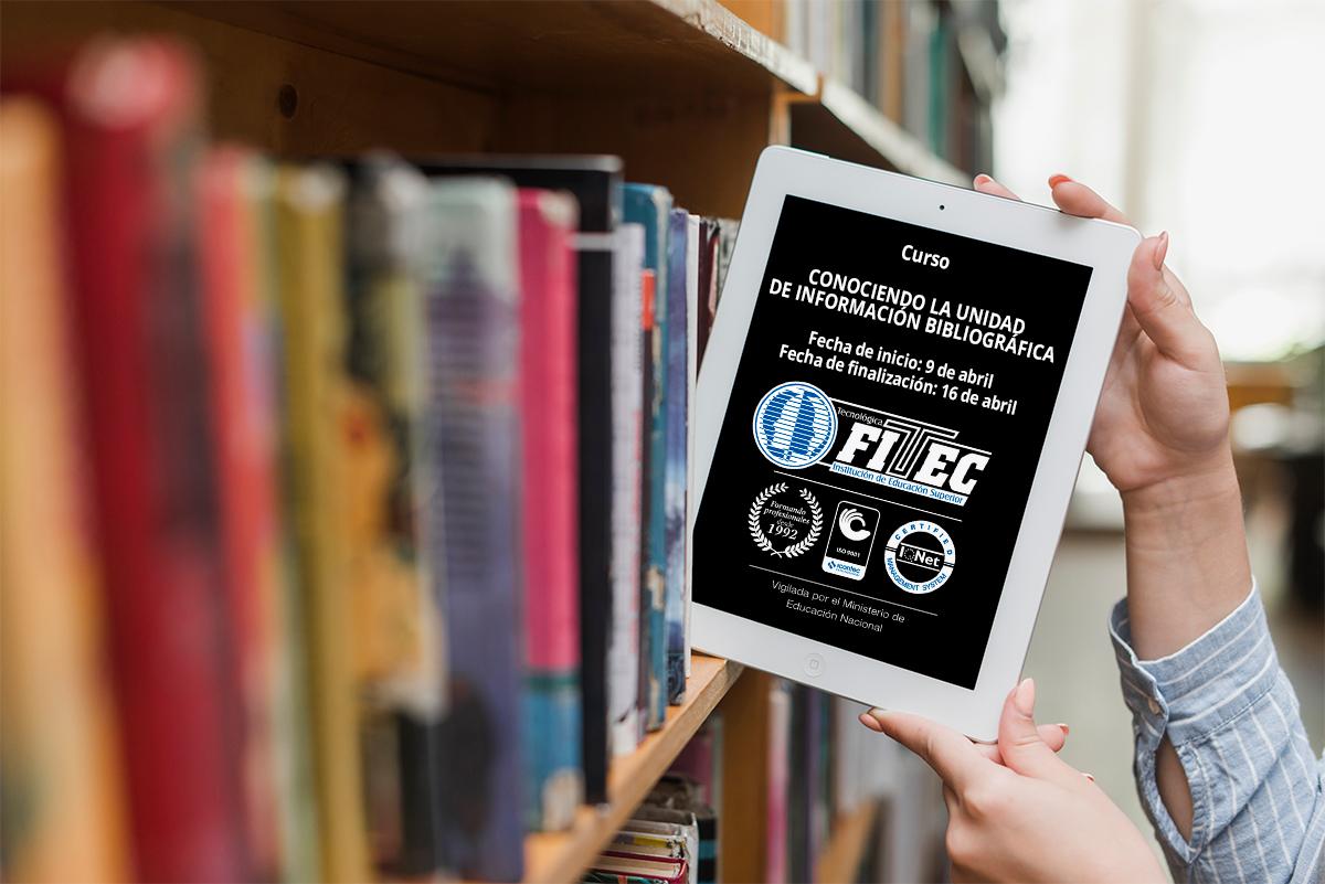 CURSO CONOCIENDO LA UNIDAD DE INFORMACIÓN BIBLIOGRÁFICA...